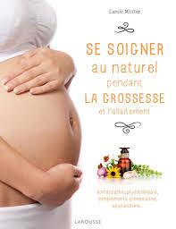 19 Se soigner sainement pendant la grossesse auteur qui cite nutrixeal et ses produits